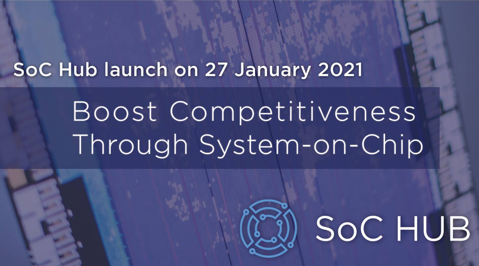 SoC Hub launch 27 January 2021